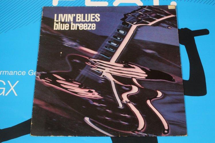 Livin' Blues - Blue Breeze.  CBS 82645
